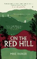 On the Red Hill: Where Four Lives ...