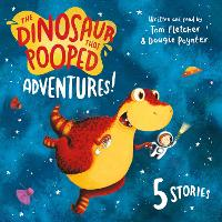 The Dinosaur That Pooped Adventures!