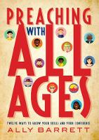 Preaching with All Ages: Twelve ways...