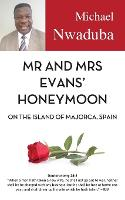 Mr and Mrs Evans' Honeymoon on the...