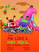 Meet Mr Love & Mrs You & Their...