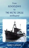 From Schooldays to the Arctic Circle...