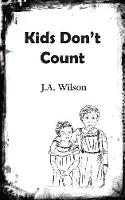 Kids Don't Count