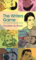 Writer's Game: Modern Authors,...