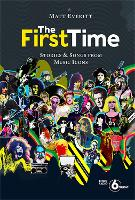 The First Time: Tracks and Tales from...