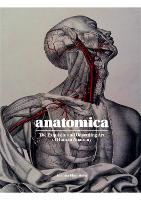 Anatomica: The Exquisite and...