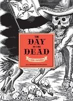 The Day of the Dead: A Visual Compendium