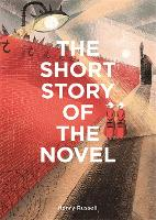 The Short Story of the Novel: A ...