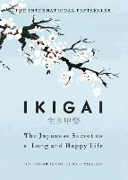 Ikigai: The Japanese secret to a long...
