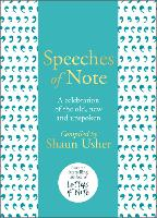 Speeches of Note: A celebration of ...