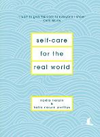 Self-Care for the Real World:...