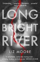 Long Bright River: Read the book...