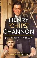 The Diaries of Chips Channon Vol 2