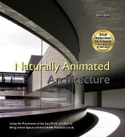 Naturally Animated Architecture: ...