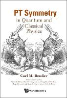 Pt Symmetry: In Quantum And Classical...