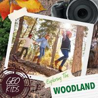 Exploring the Woodland
