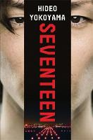 Seventeen: a powerful thriller from...