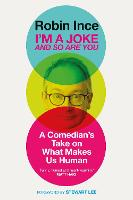 I'm a Joke and So Are You: ...