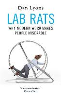 Lab Rats: Why Modern Work Makes ...