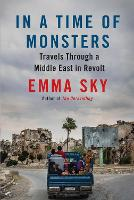 In A Time Of Monsters: Travels ...