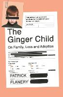 The Ginger Child: On Family, Loss and...