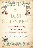 The Lost Gutenberg: The Astounding...