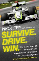Survive. Drive. Win.: The Inside ...