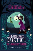 A Girl Called Justice: The Smugglers'...