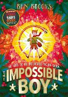The Impossible Boy: From the...