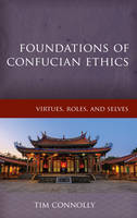 Foundations of Confucian Ethics:...