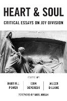 Heart And Soul: Critical Essays On ...