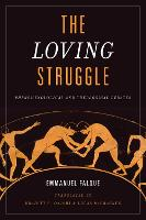 The Loving Struggle: Phenomenological...