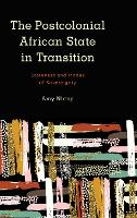 The Postcolonial African State in...