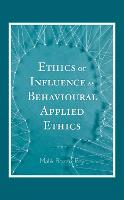 Ethics of Influence as Behavioural...