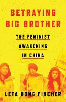 Betraying Big Brother: The Feminist...