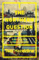 The Northern Question: A Political...
