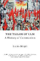 The Tailor of Ulm: A History of...