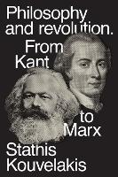 Philosophy and Revolution: From Kant...
