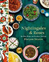 Nightingales and Roses: Recipes from...