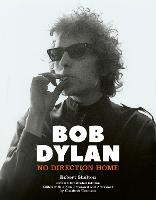 Bob Dylan: No Direction Home...