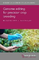 Genome editing for precision crop...