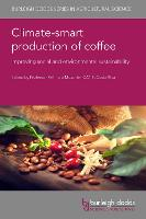 Climate-Smart Production of Coffee:...