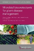 Microbial Bioprotectants for Plant...