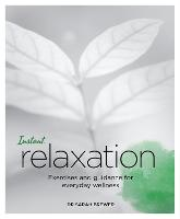 Instant Relaxation: Exercises and...