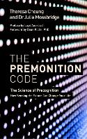 The Premonition Code: The Science of...