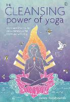 The Cleansing Power of Yoga: Kriyas...