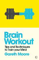 Brain Workout: Tips and Techniques to...