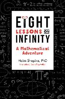 Eight Lessons on Infinity: A...