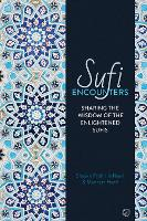 Sufi Encounters: Sharing the Wisdom ...