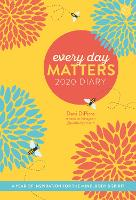 Every Day Matters 2020 Desk Diary: A...